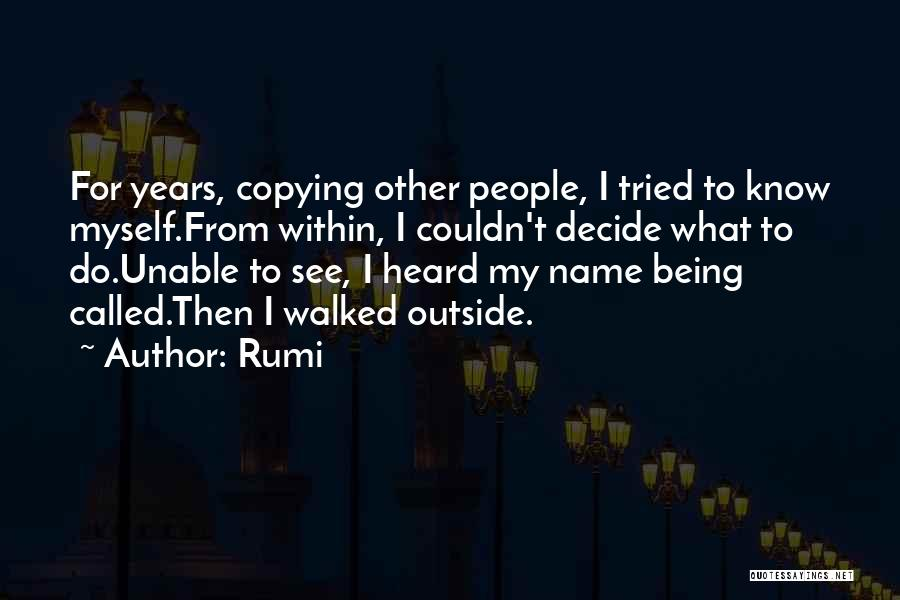 Unable To Decide Quotes By Rumi