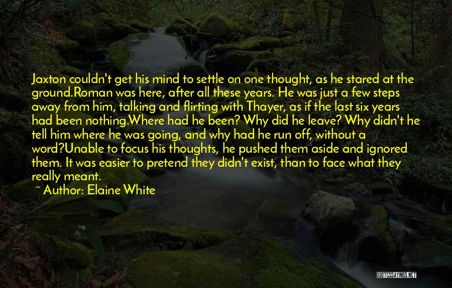 Unable To Focus Quotes By Elaine White