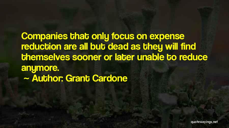 Unable To Focus Quotes By Grant Cardone