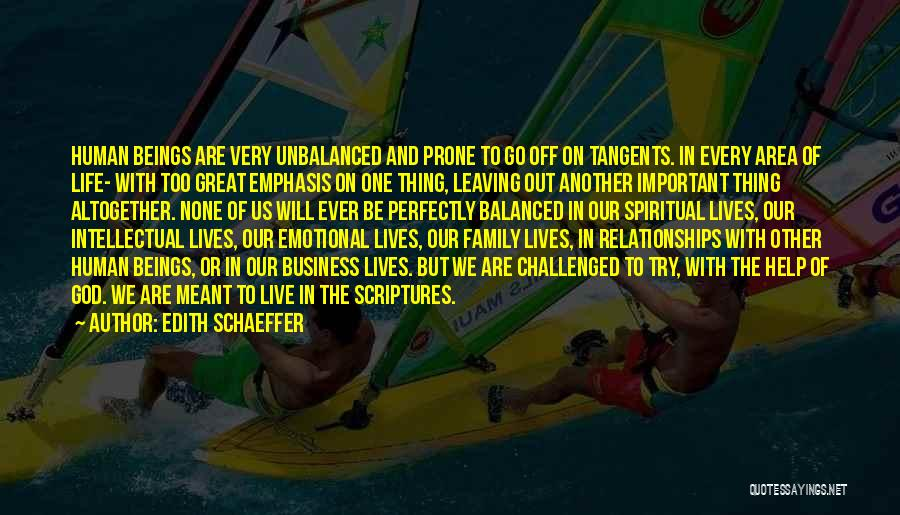 Unbalanced Relationships Quotes By Edith Schaeffer
