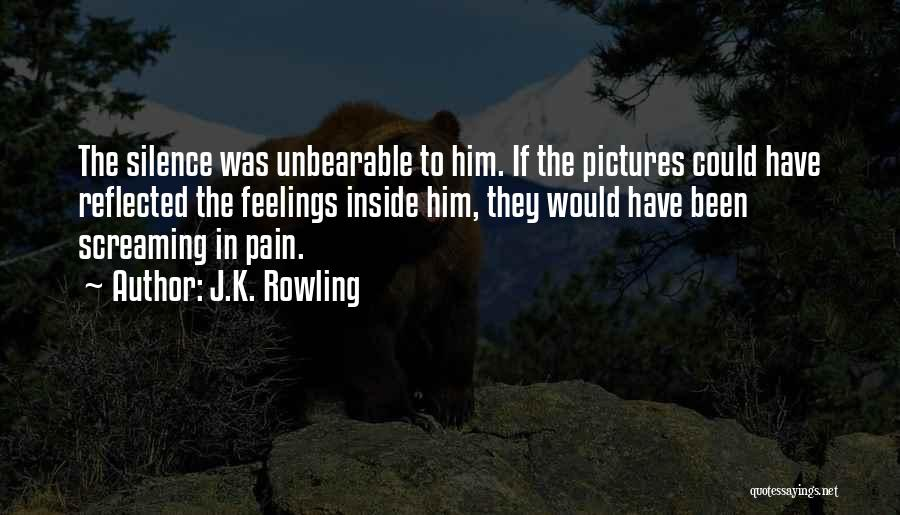 Unbearable Silence Quotes By J.K. Rowling