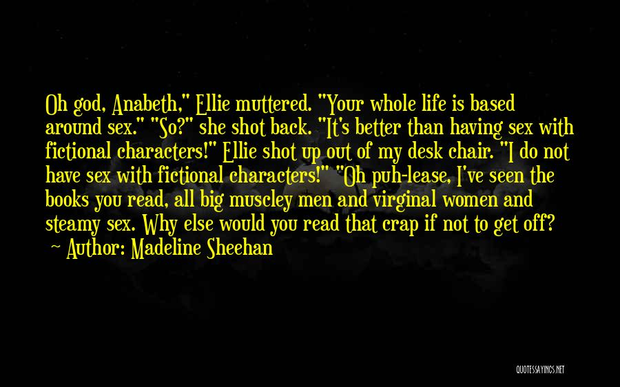 Unbeautifully Madeline Sheehan Quotes By Madeline Sheehan