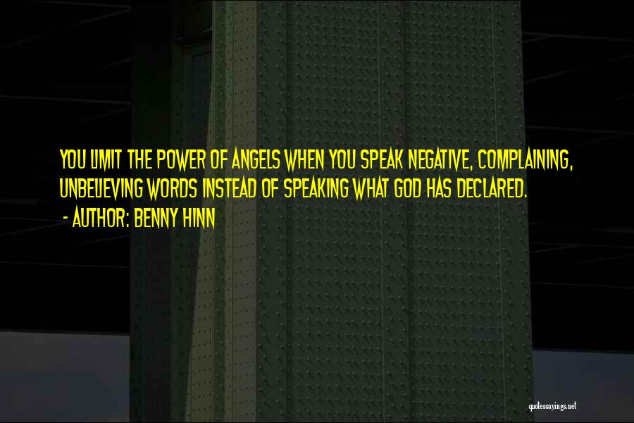 Unbelieving Quotes By Benny Hinn