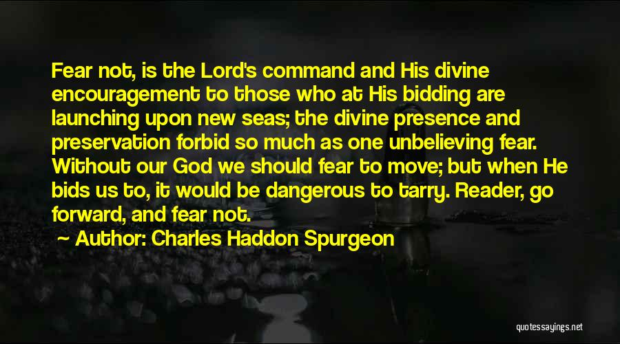 Unbelieving Quotes By Charles Haddon Spurgeon
