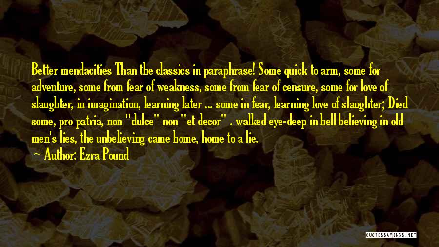Unbelieving Quotes By Ezra Pound