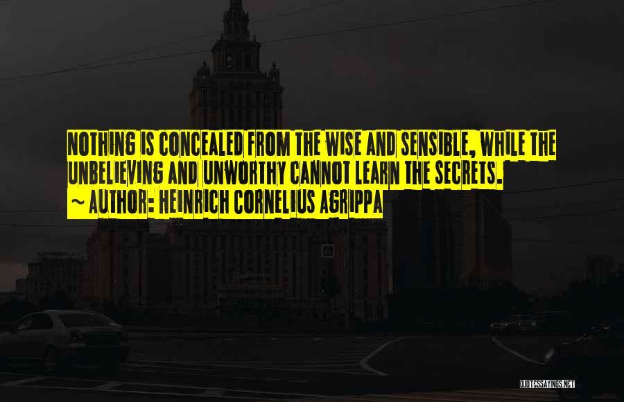 Unbelieving Quotes By Heinrich Cornelius Agrippa