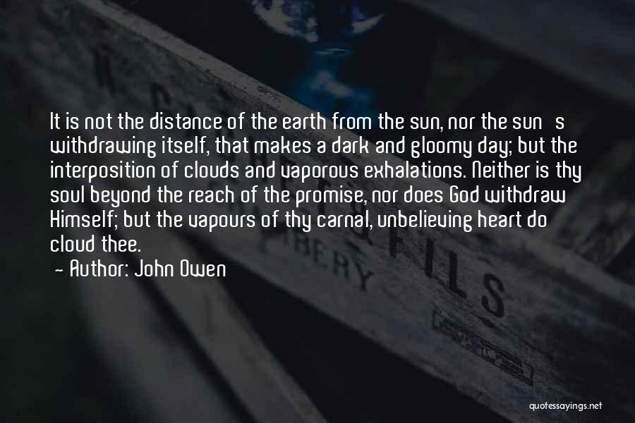 Unbelieving Quotes By John Owen