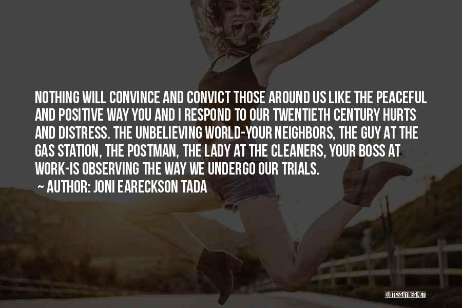 Unbelieving Quotes By Joni Eareckson Tada