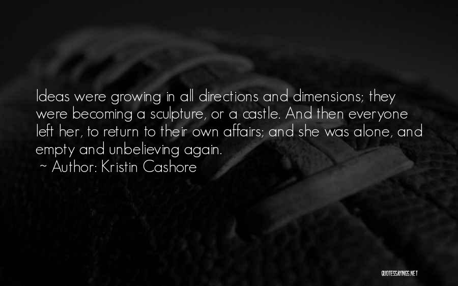 Unbelieving Quotes By Kristin Cashore