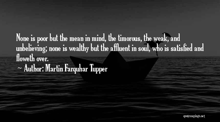 Unbelieving Quotes By Martin Farquhar Tupper