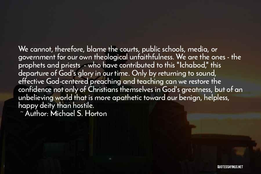 Unbelieving Quotes By Michael S. Horton