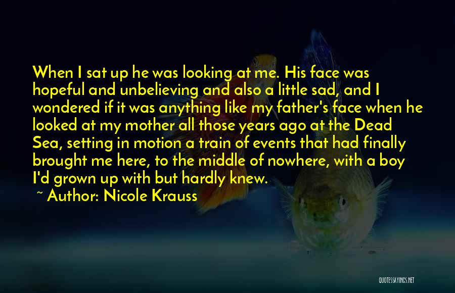 Unbelieving Quotes By Nicole Krauss