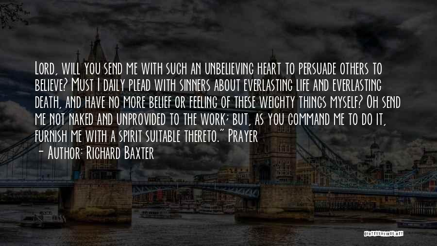 Unbelieving Quotes By Richard Baxter