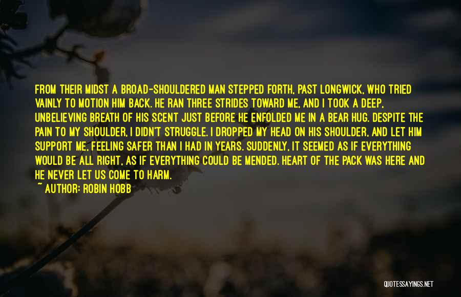 Unbelieving Quotes By Robin Hobb
