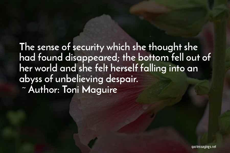Unbelieving Quotes By Toni Maguire