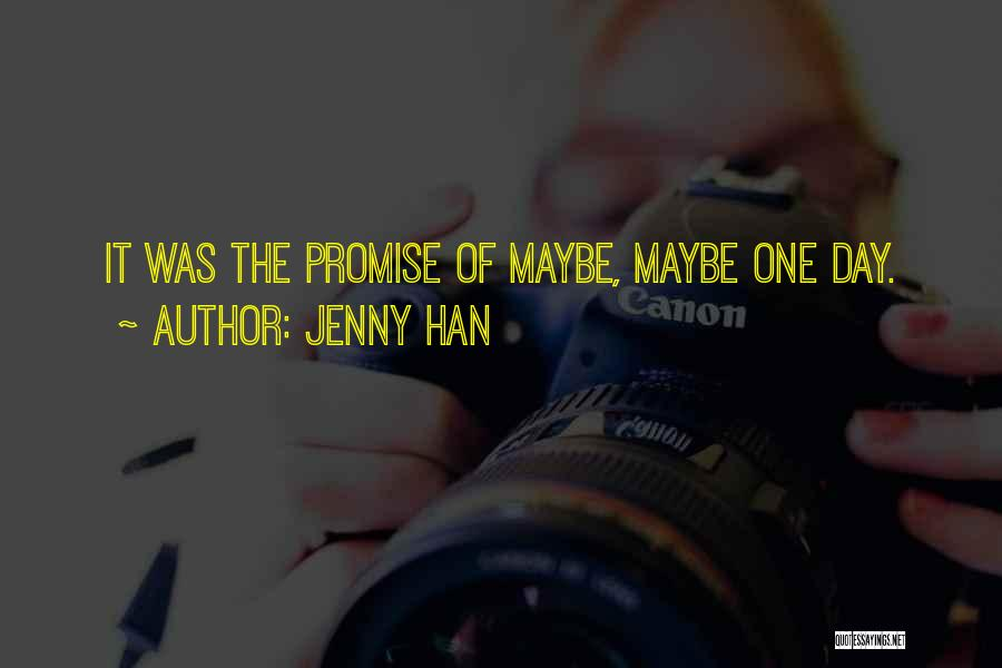 Uncertainty Of Love Quotes By Jenny Han