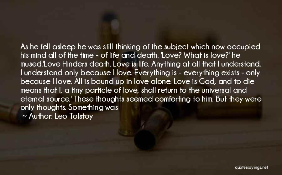 Uncertainty Of Love Quotes By Leo Tolstoy