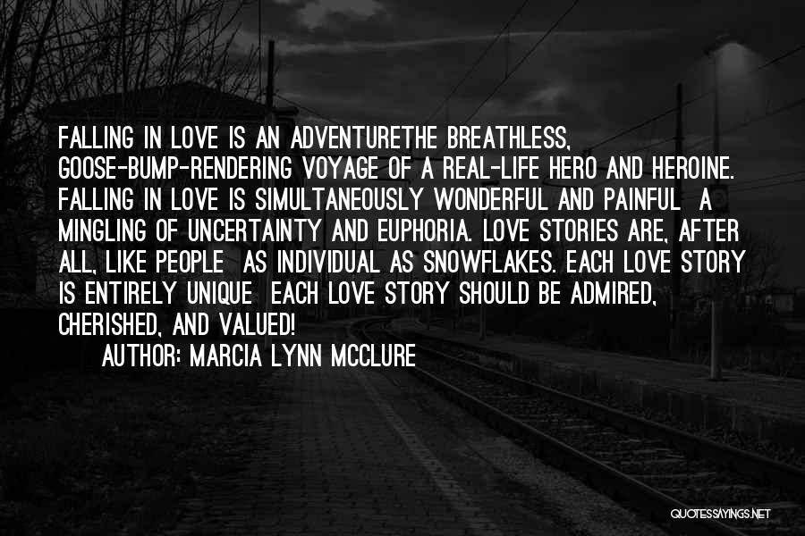 Uncertainty Of Love Quotes By Marcia Lynn McClure