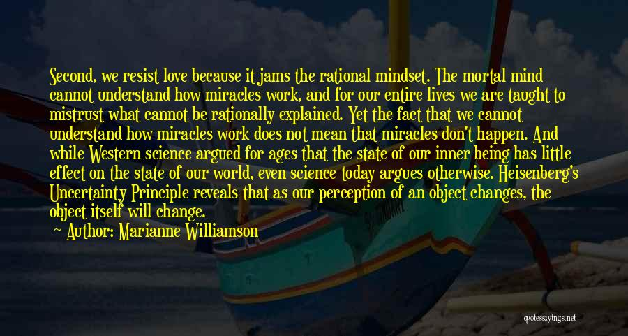 Uncertainty Of Love Quotes By Marianne Williamson