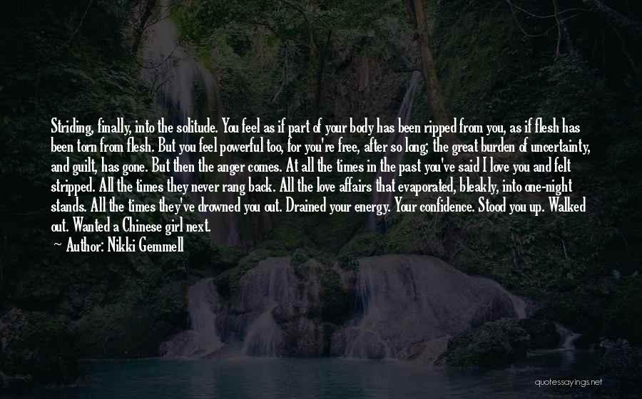 Uncertainty Of Love Quotes By Nikki Gemmell