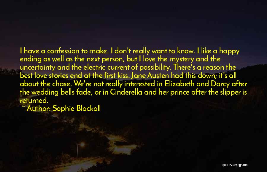 Uncertainty Of Love Quotes By Sophie Blackall