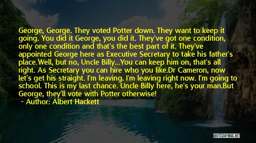 Uncle Albert Quotes By Albert Hackett