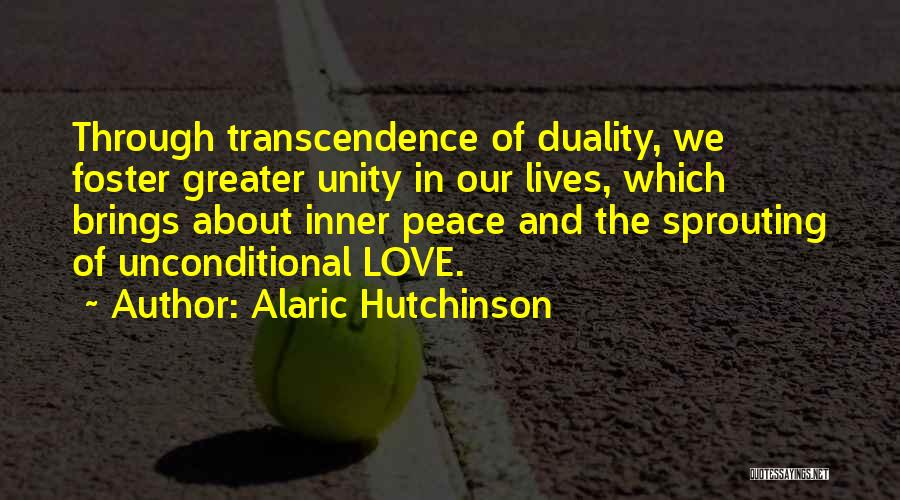 Unconditional Love And Acceptance Quotes By Alaric Hutchinson