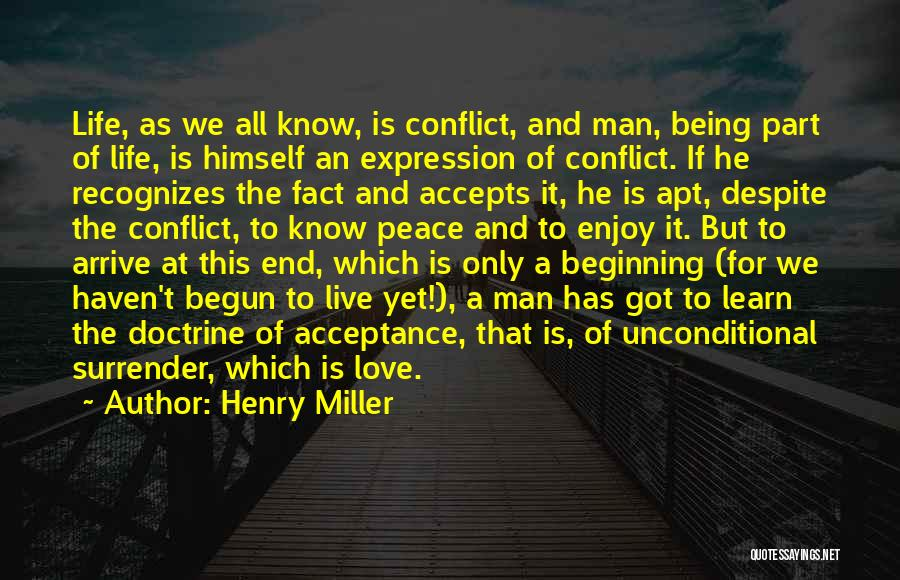 Unconditional Love And Acceptance Quotes By Henry Miller