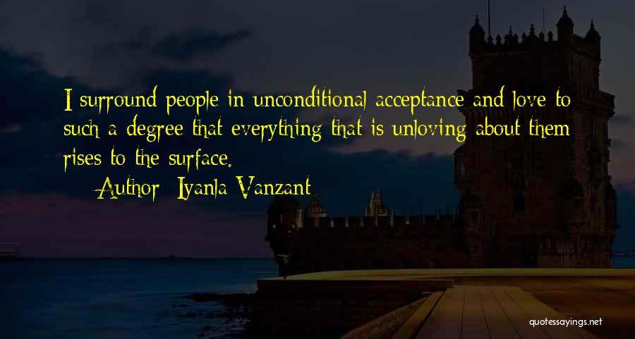 Unconditional Love And Acceptance Quotes By Iyanla Vanzant
