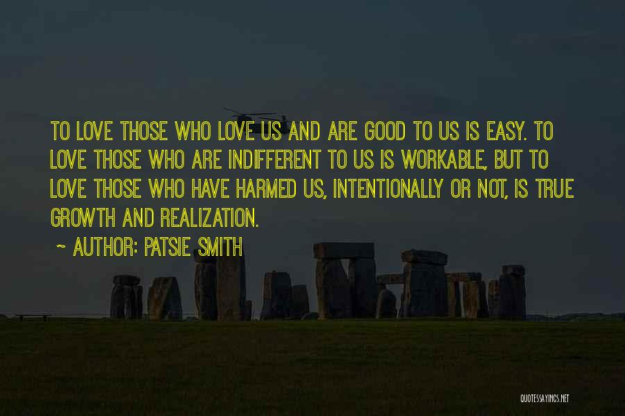 Unconditional Love And Acceptance Quotes By Patsie Smith