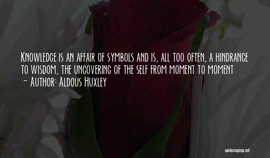 Uncovering Quotes By Aldous Huxley