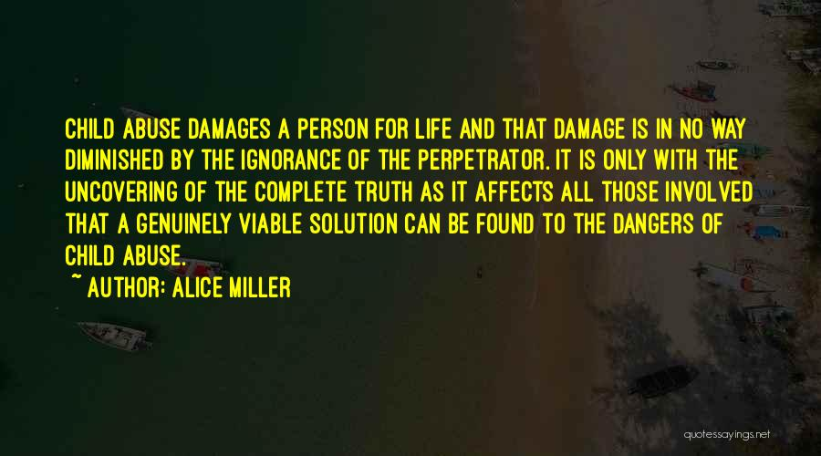 Uncovering Quotes By Alice Miller