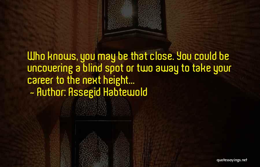Uncovering Quotes By Assegid Habtewold