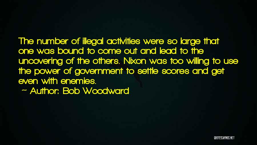 Uncovering Quotes By Bob Woodward