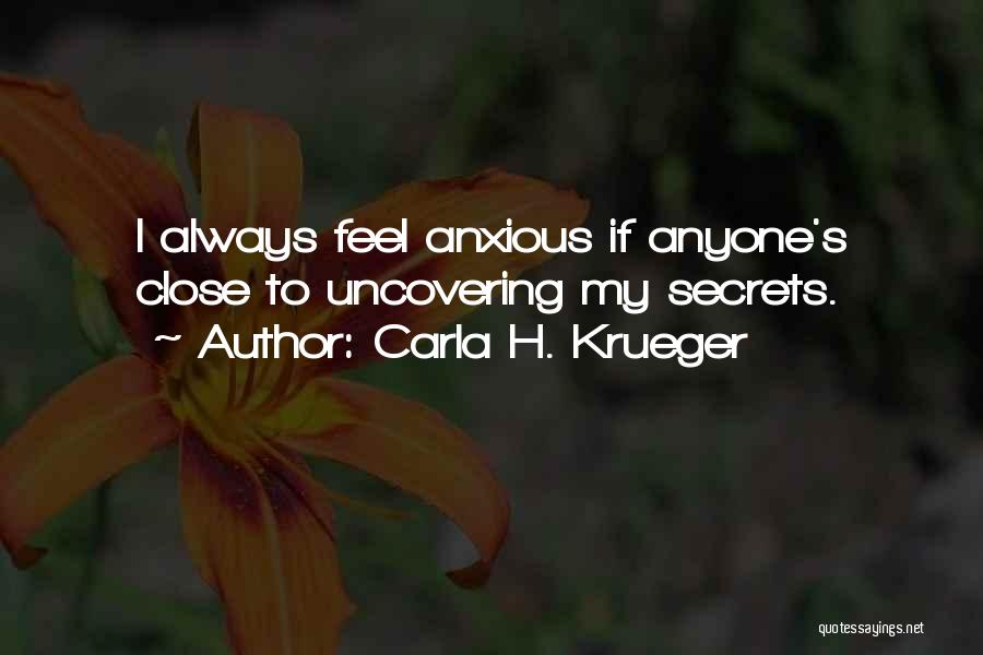 Uncovering Quotes By Carla H. Krueger