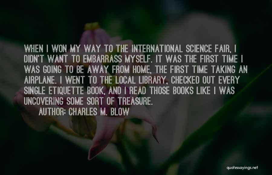 Uncovering Quotes By Charles M. Blow
