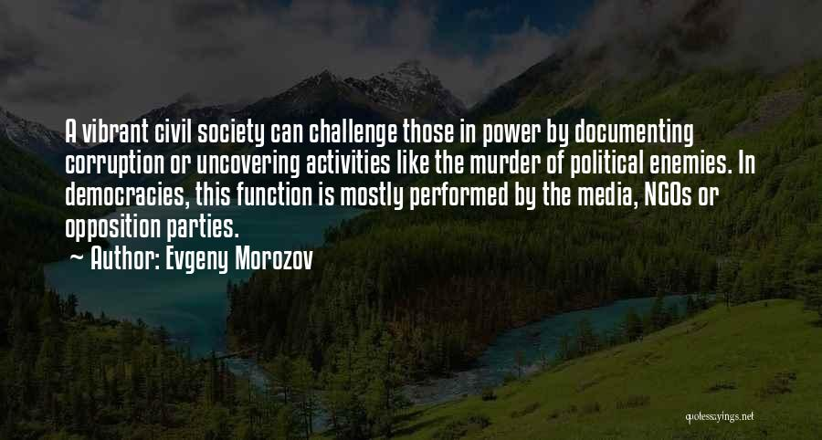 Uncovering Quotes By Evgeny Morozov