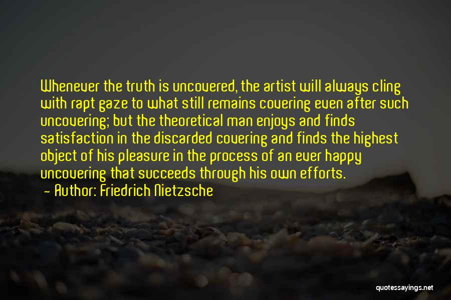 Uncovering Quotes By Friedrich Nietzsche