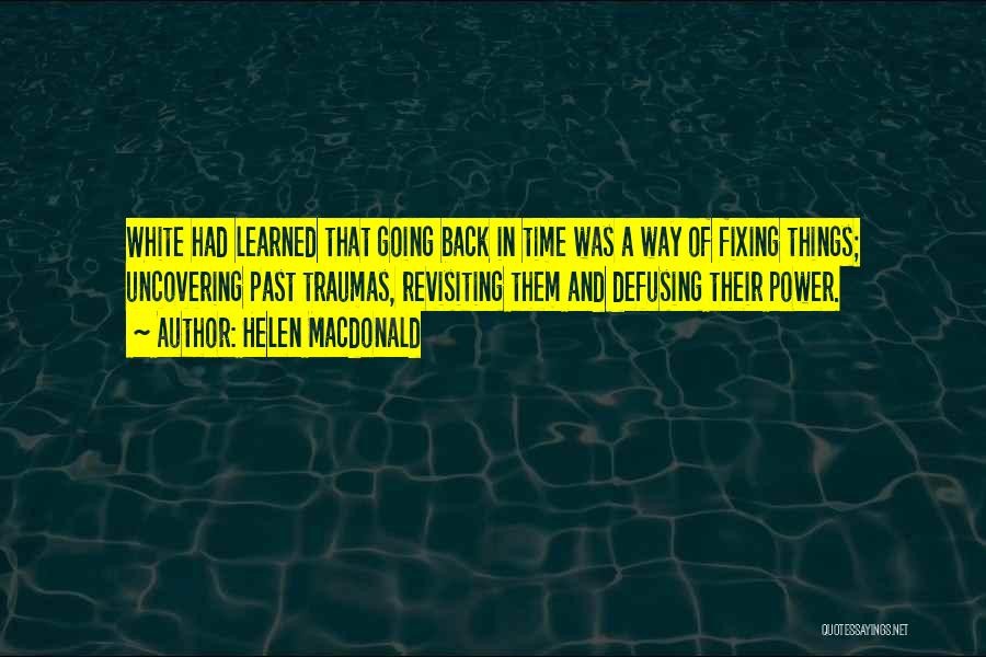 Uncovering Quotes By Helen Macdonald