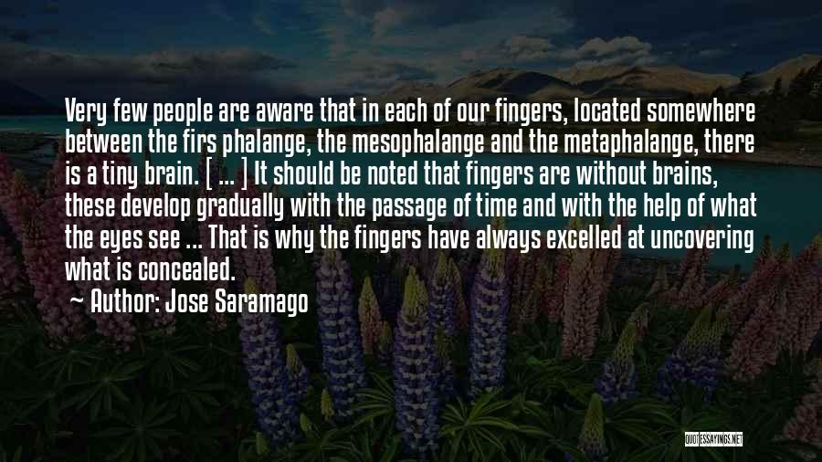 Uncovering Quotes By Jose Saramago