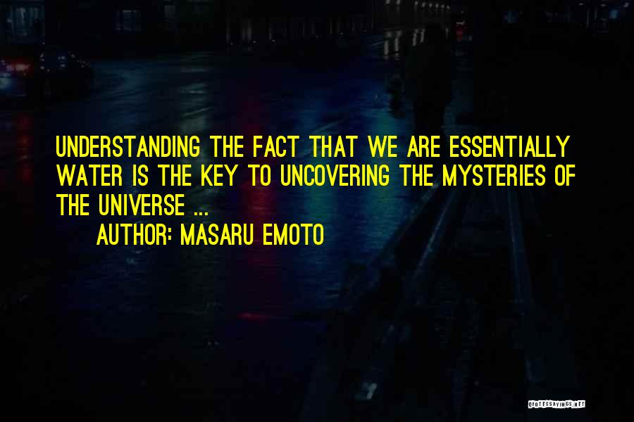 Uncovering Quotes By Masaru Emoto