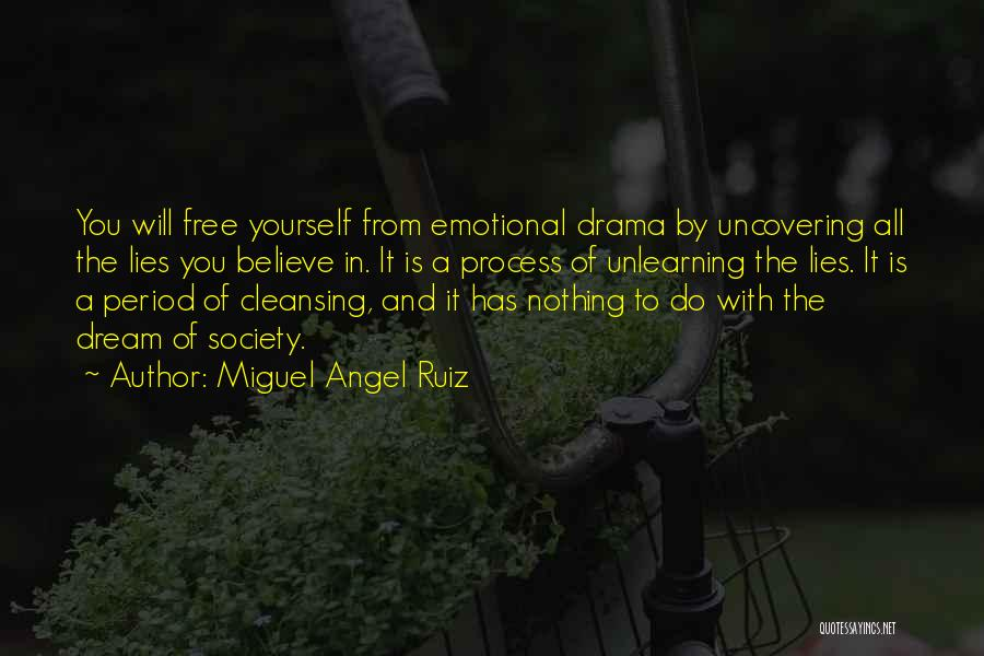 Uncovering Quotes By Miguel Angel Ruiz