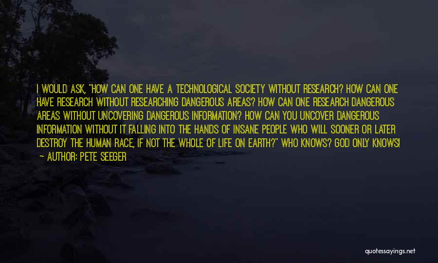 Uncovering Quotes By Pete Seeger