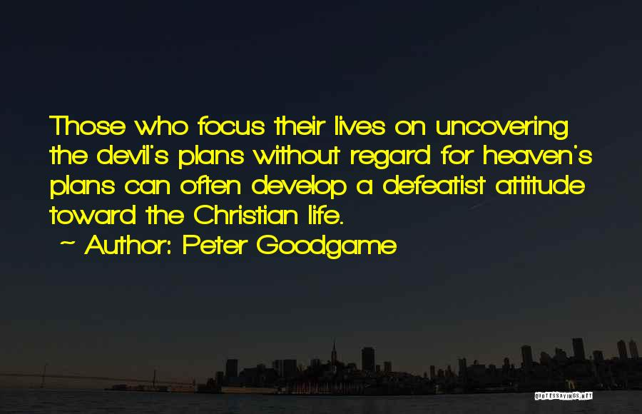Uncovering Quotes By Peter Goodgame
