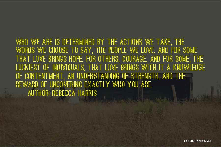 Uncovering Quotes By Rebecca Harris