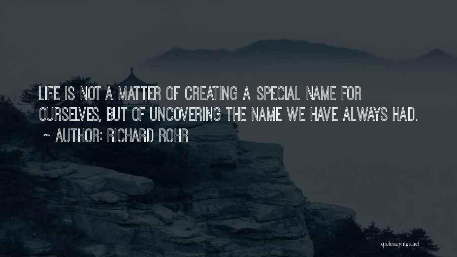 Uncovering Quotes By Richard Rohr