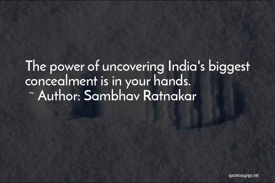 Uncovering Quotes By Sambhav Ratnakar