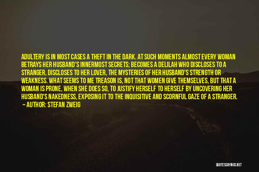 Uncovering Quotes By Stefan Zweig