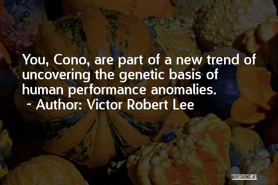 Uncovering Quotes By Victor Robert Lee
