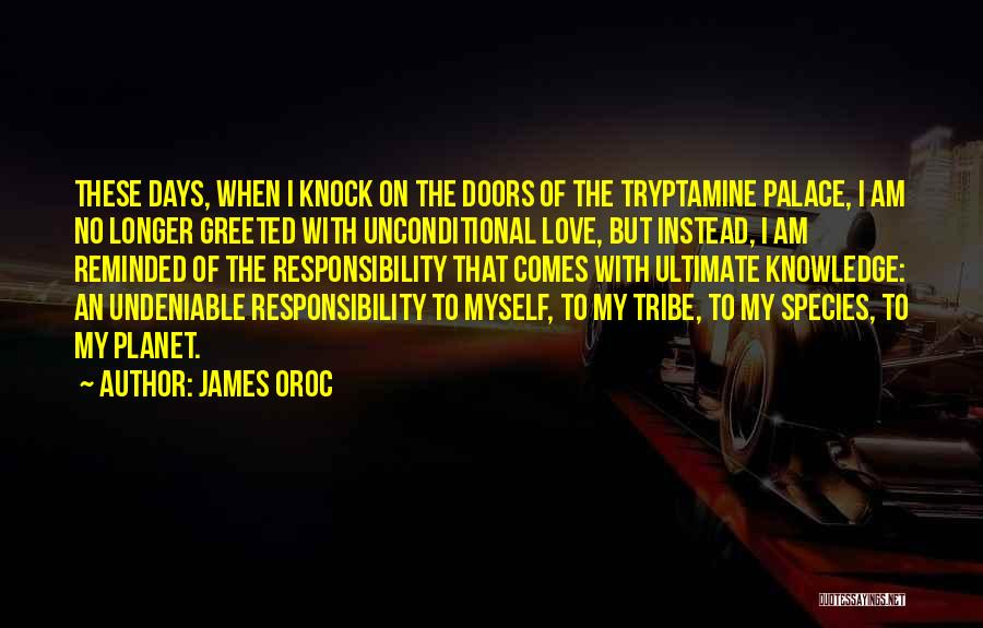Undeniable Love Quotes By James Oroc